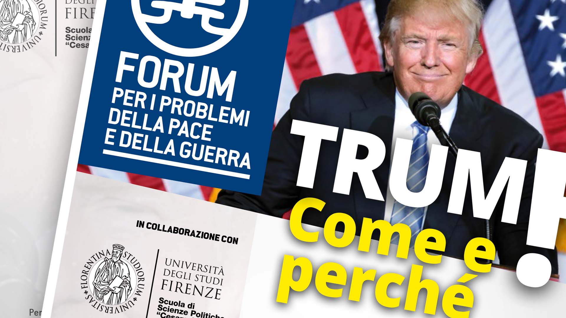 Forum. Trump! Come e perché, apertura