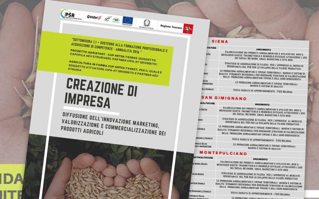 Creazione d'impresa. Corsi gratuiti di Agricoltura è Vita Etruria s.r.l. in provincia di Siena