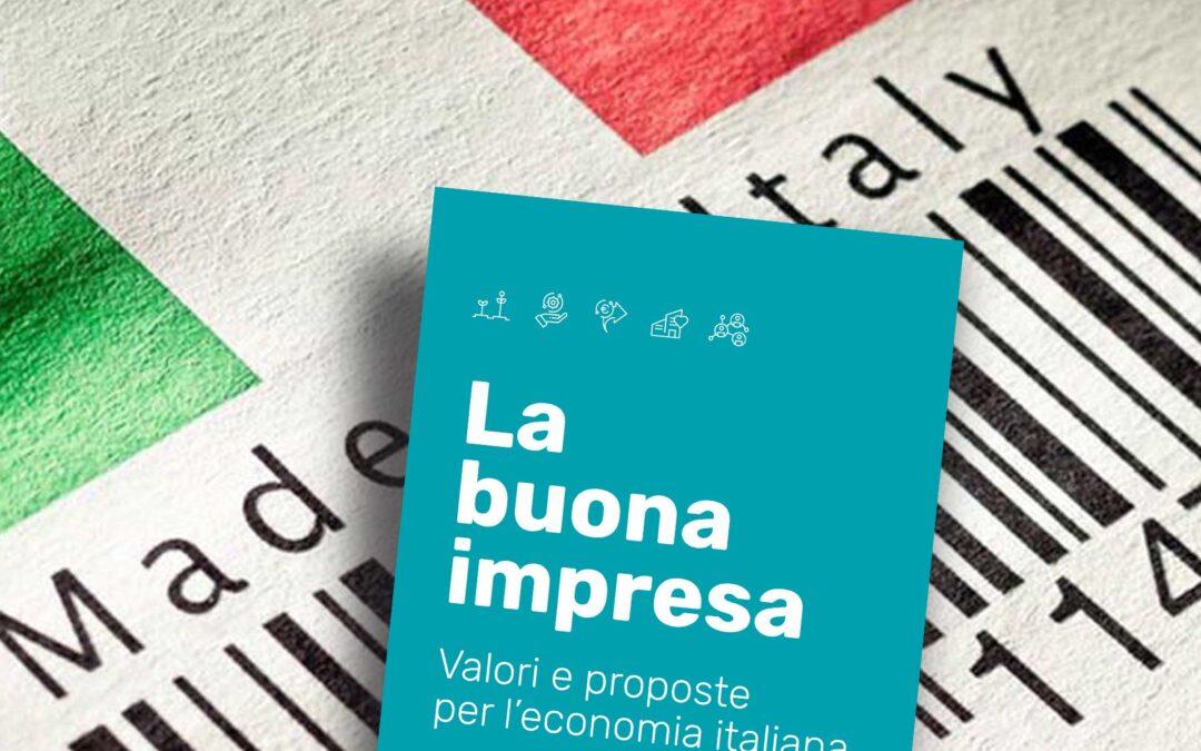 """Manifesto """"La buona impresa"""". Valori e proposte per l'economia italiana"""
